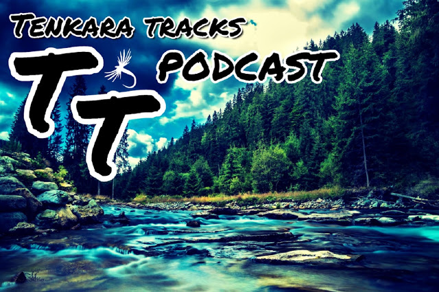 Tenkara Tracks Podcast